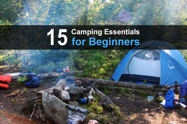 15 Camping Essentials for Beginners