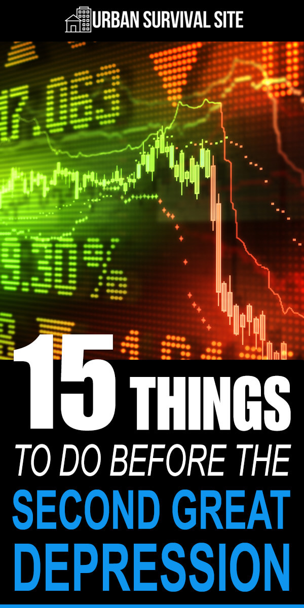 15 Things To Do Before The Second Great Depression