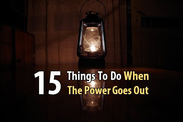 15 Things To Do When The Power Goes Out