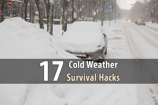 17 Cold Weather Survival Hacks