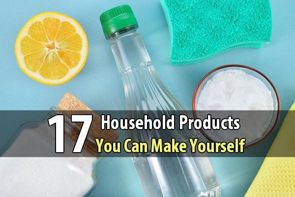 17 Household Products You Can Make Yourself