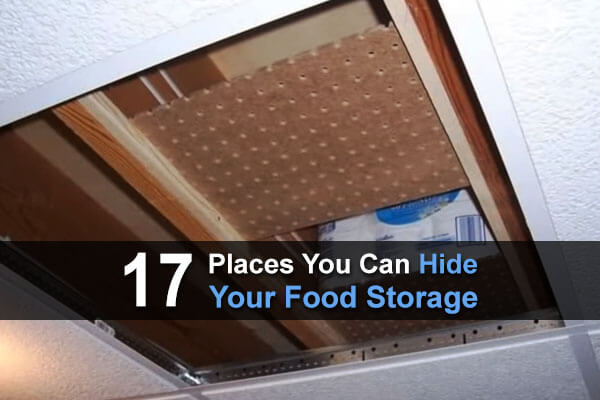 17 Places You Can Hide Your Food Storage