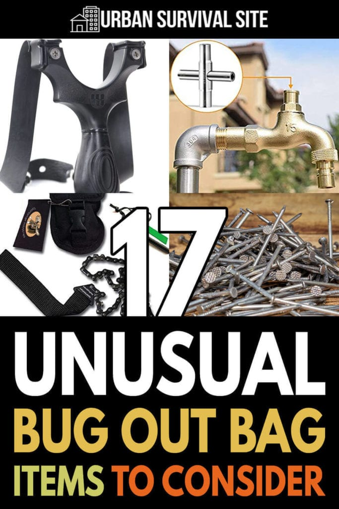 17 Unusual Bug Out Bag Items To Consider