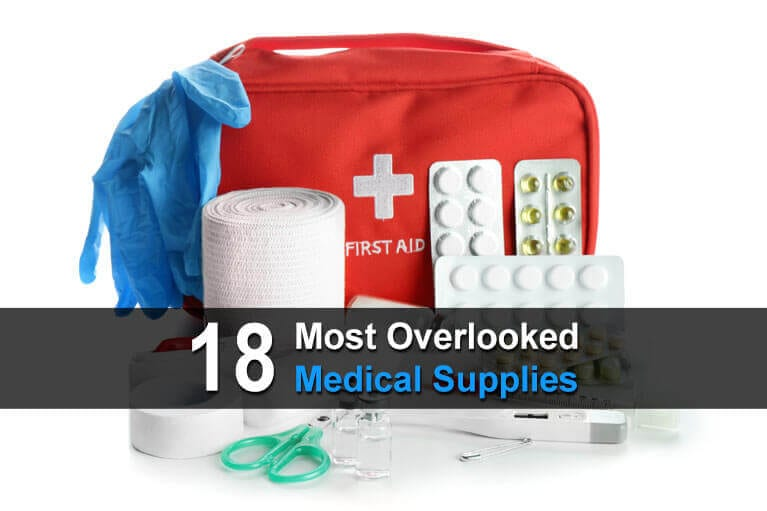 18 Most Overlooked Medical Supplies