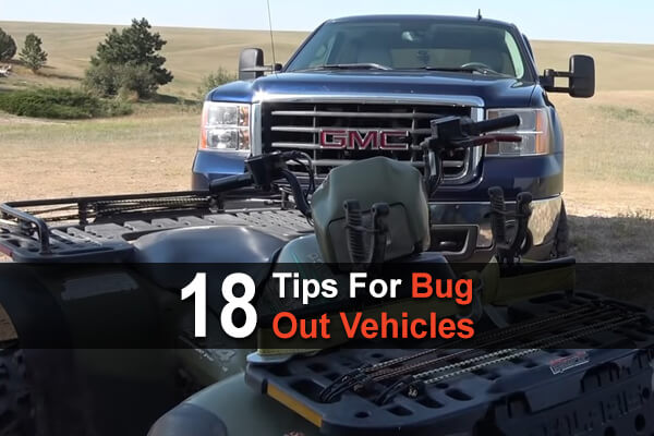 18 Tips For Bug Out Vehicles