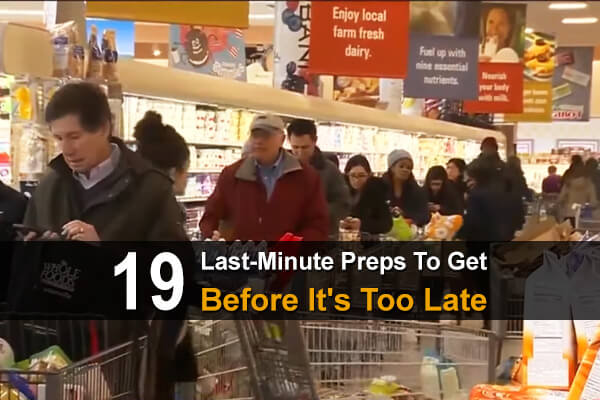 19 Last-Minute Preps To Get Before It's Too Late