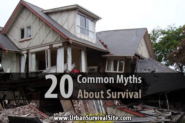 20 Common Myths About Survival