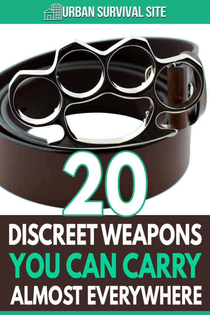 20 Discreet Weapons You Can Carry Almost Everywhere