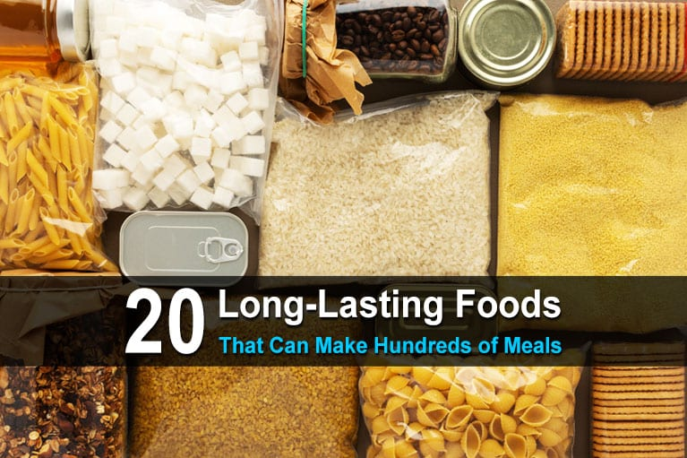 20 Long-Lasting Foods That Can Make Hundreds of Meals