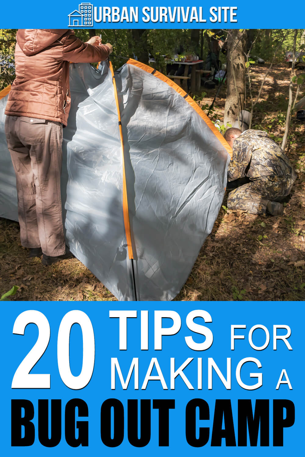 20 Tips for Making a Bug Out Camp