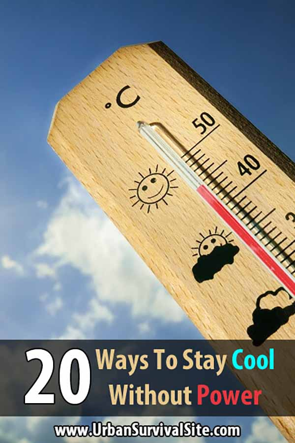 20 Ways to Stay Cool Without Power