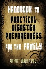 Handbook to Practical Disaster Preparedness