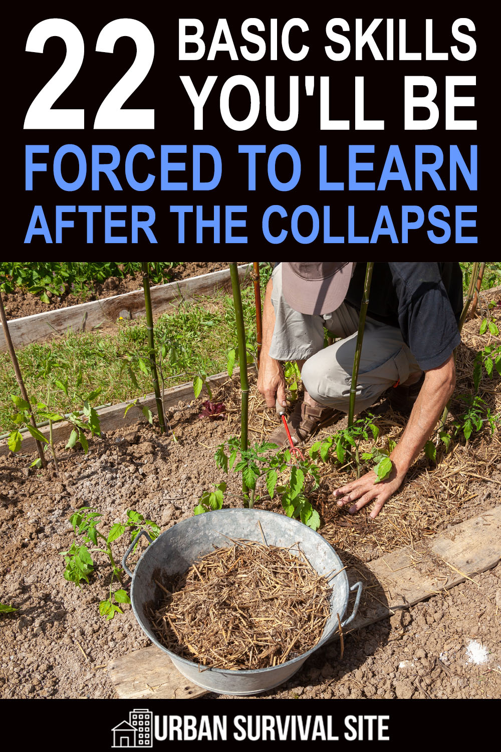 22 Basic Skills You'll Be Forced to Learn After the Collapse