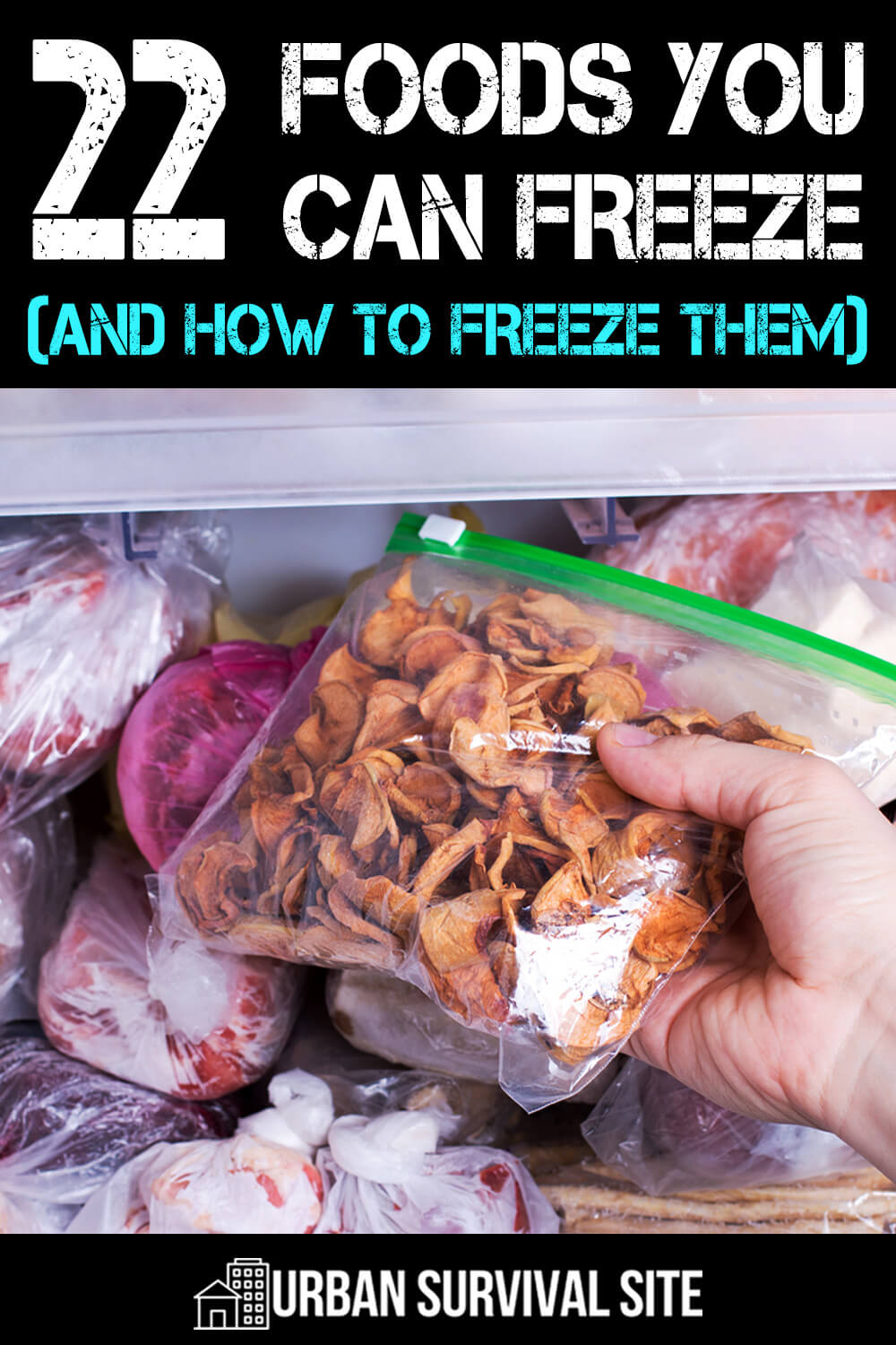 22 Foods You Can Freeze (And How To Freeze Them)