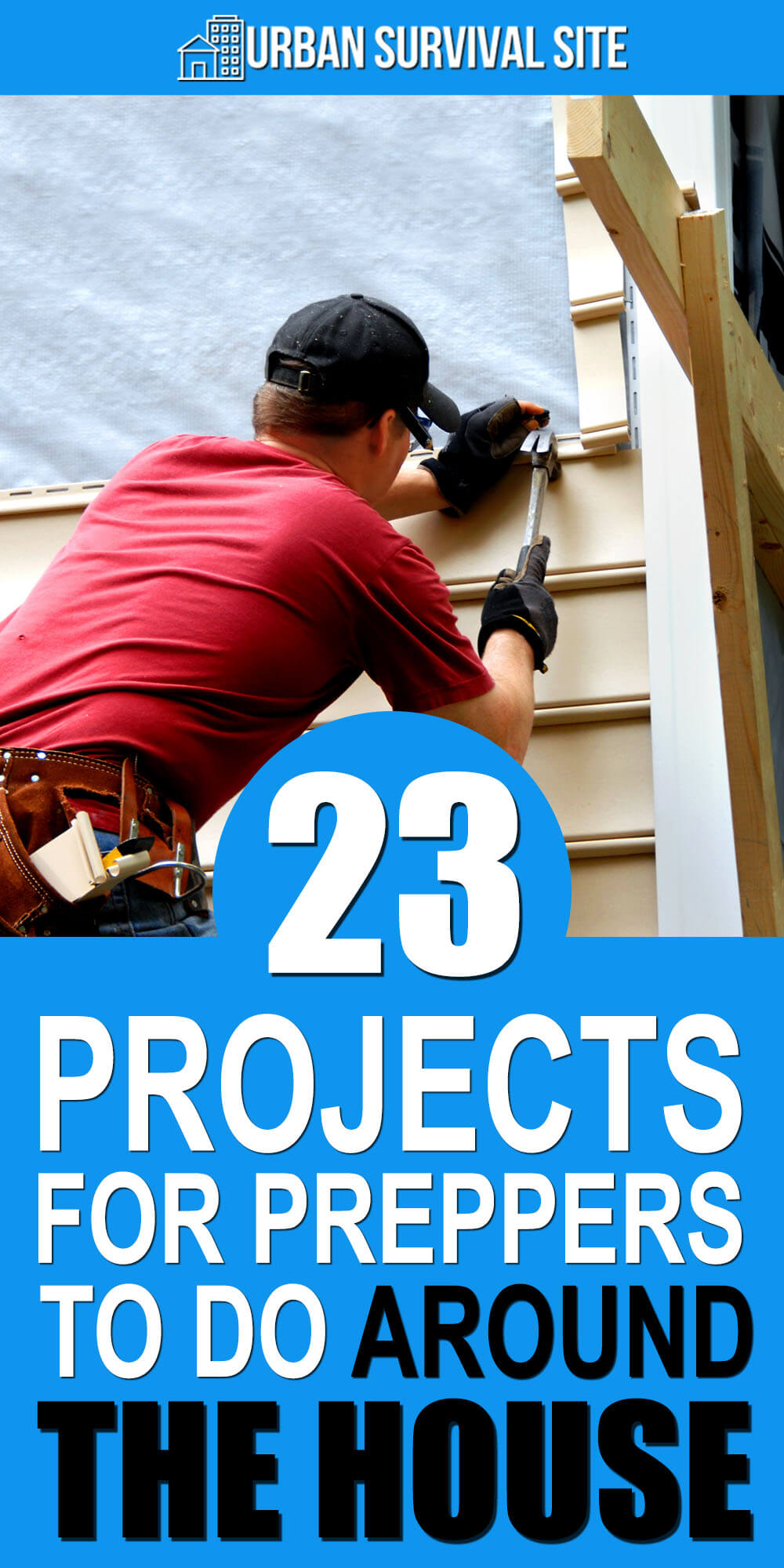 23 Projects For Preppers To Do Around The House