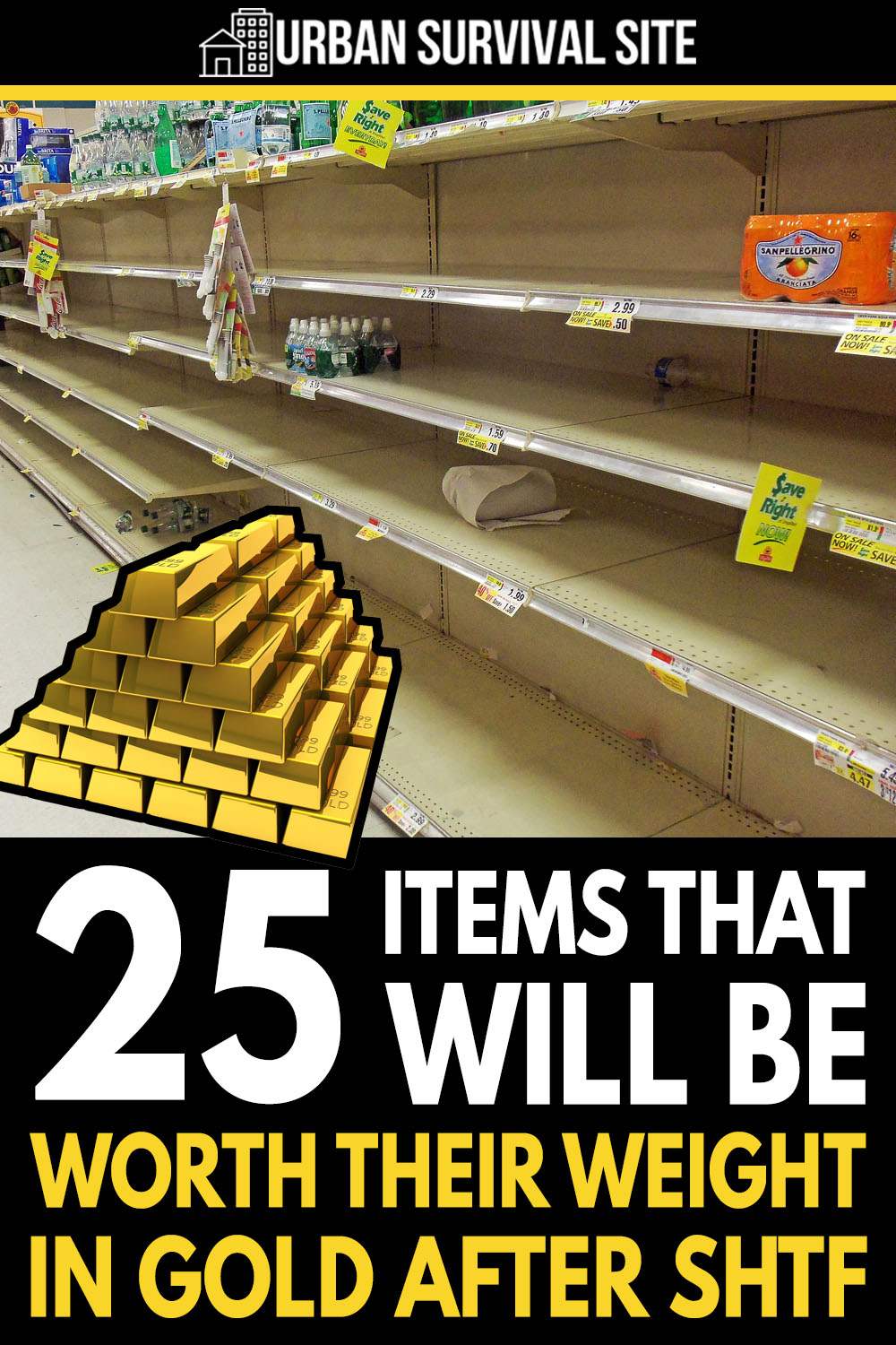 25 Items That Will Be Worth Their Weight In Gold After SHTF