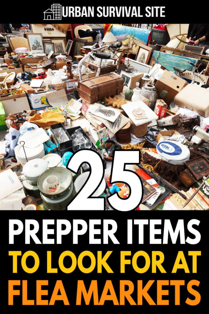 25 Prepper Items To Look For at Flea Markets