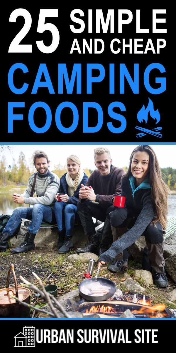 25 Simple and Cheap Camping Foods