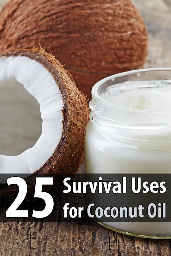 25 Survival Uses for Coconut Oil