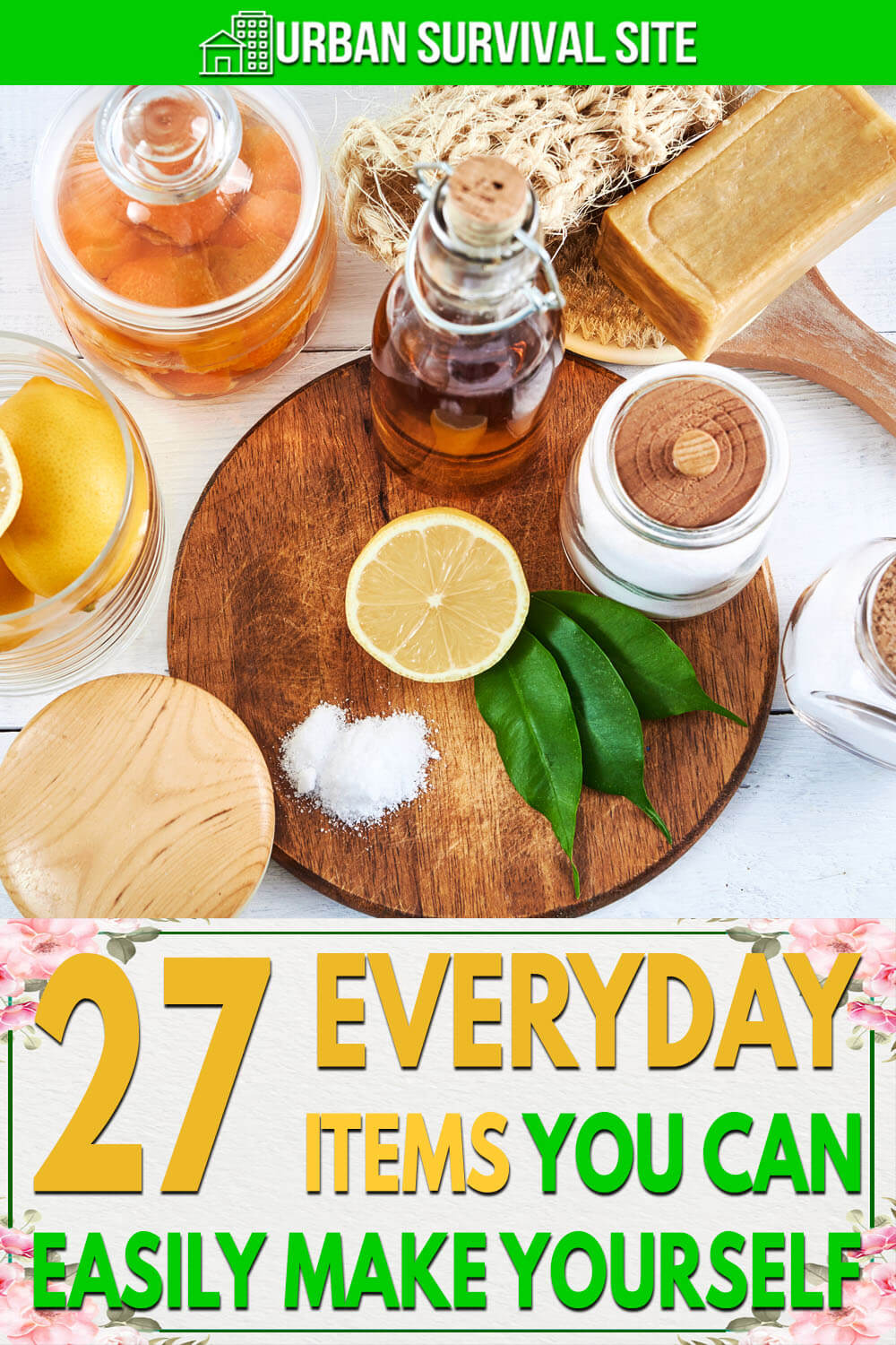 27 Everyday Items You Can Easily Make Yourself