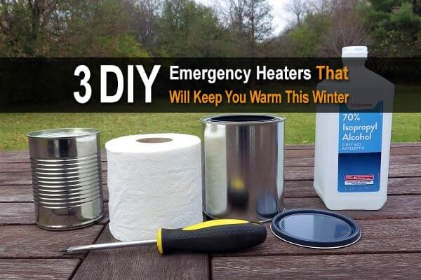3 DIY Emergency Heaters That Will Keep You Warm This Winter
