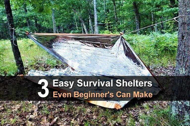 3 Easy Survival Shelters Even Beginner's Can Make