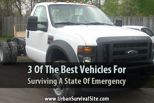 3 of the Best Vehicles for Surviving a State of Emergency