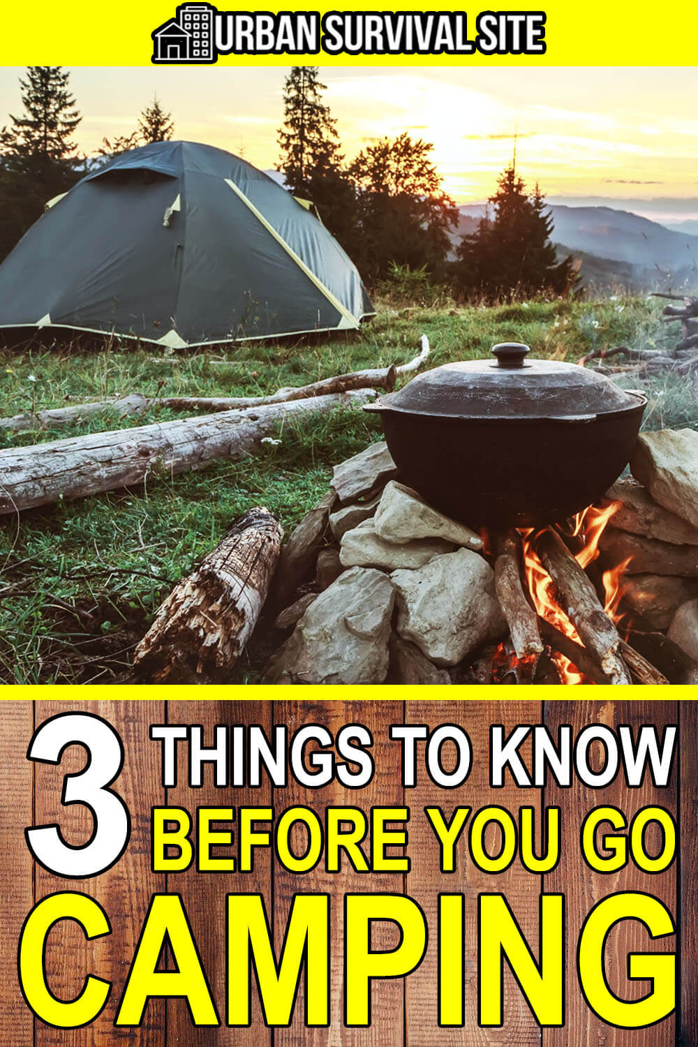 3 Things To Know BEFORE You Go Camping