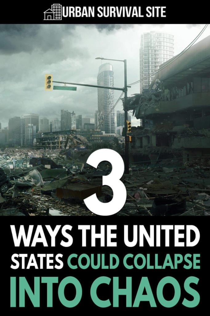 3 Ways The United States Could Collapse Into Chaos