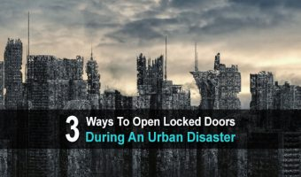3 Ways to Open Locked Doors During an Urban Disaster