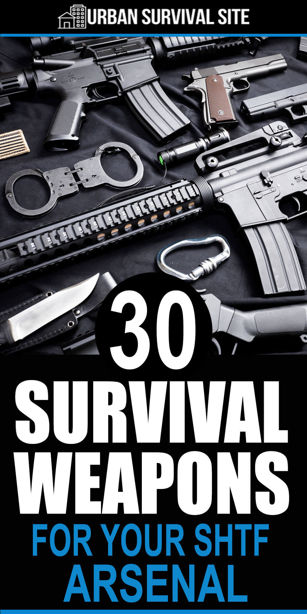 30 Survival Weapons For Your SHTF Arsenal
