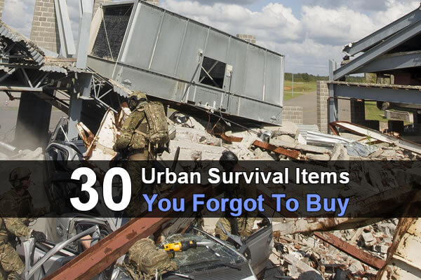 30 Urban Survival Items You Forgot To Buy