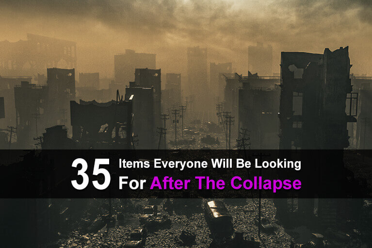 35 Items Everyone Will Be Looking For After The Collapse