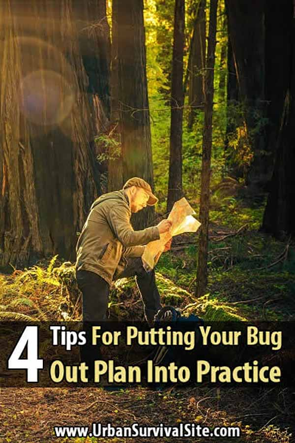 4 Tips For Putting Your Bug Out Plan Into Practice