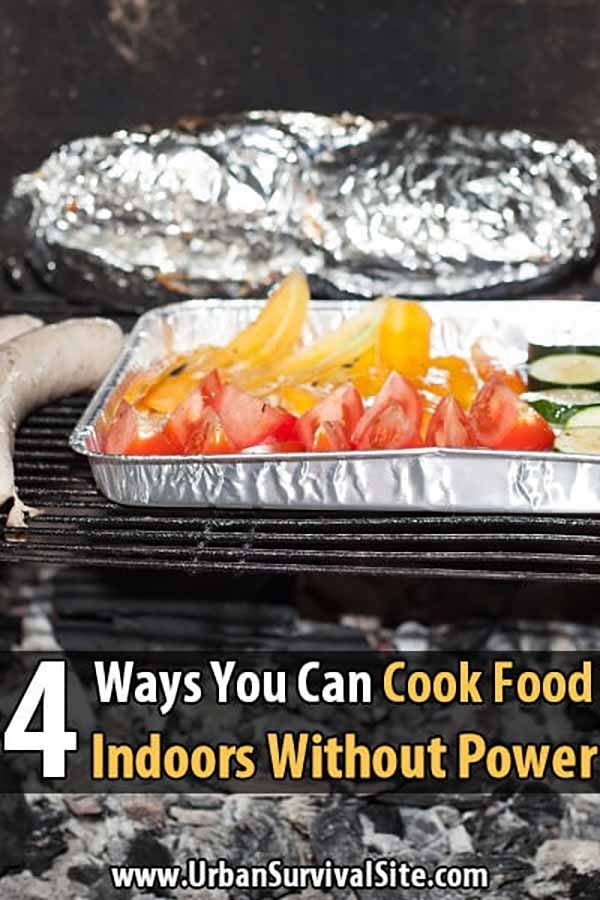 4 Ways You Can Cook Food Indoors Without Power