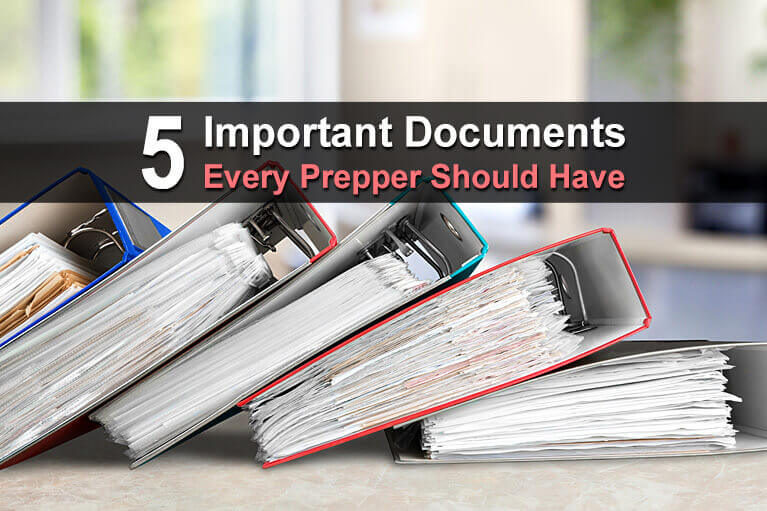 5 Important Documents Every Prepper Should Have