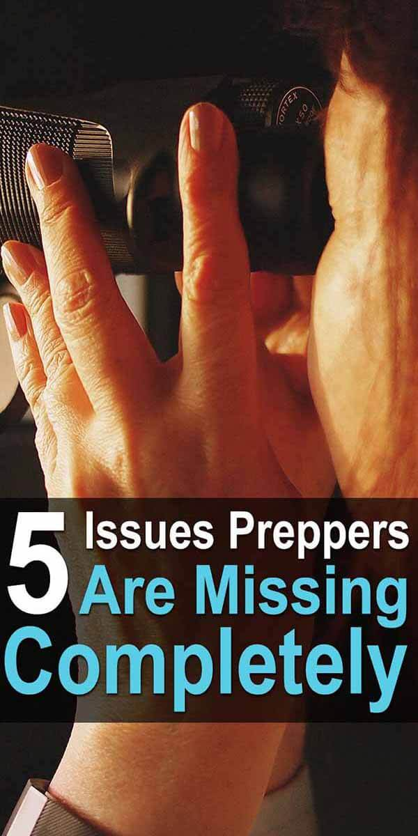 5 Issues Preppers are Missing Completely