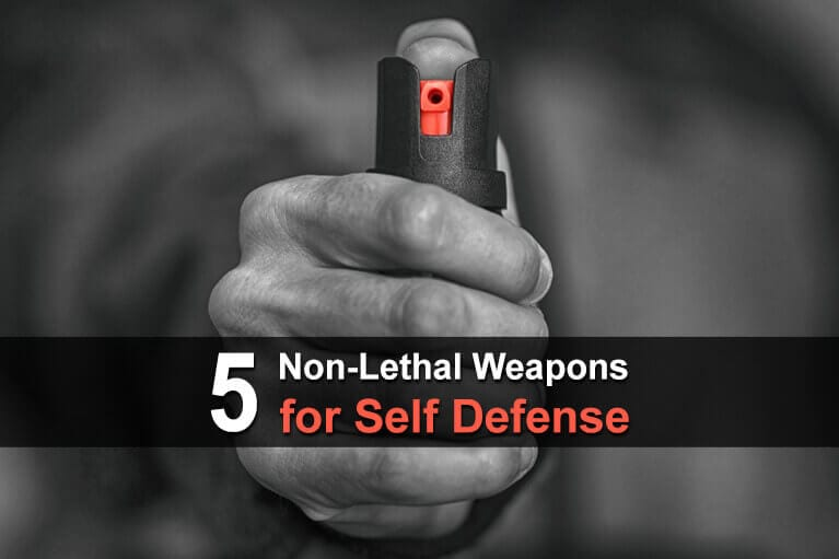 5 Non-Lethal Weapons for Self Defense
