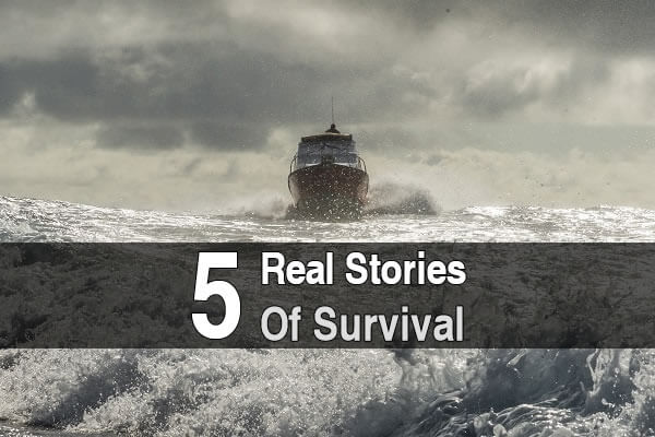5 Real Life Stories of Survival
