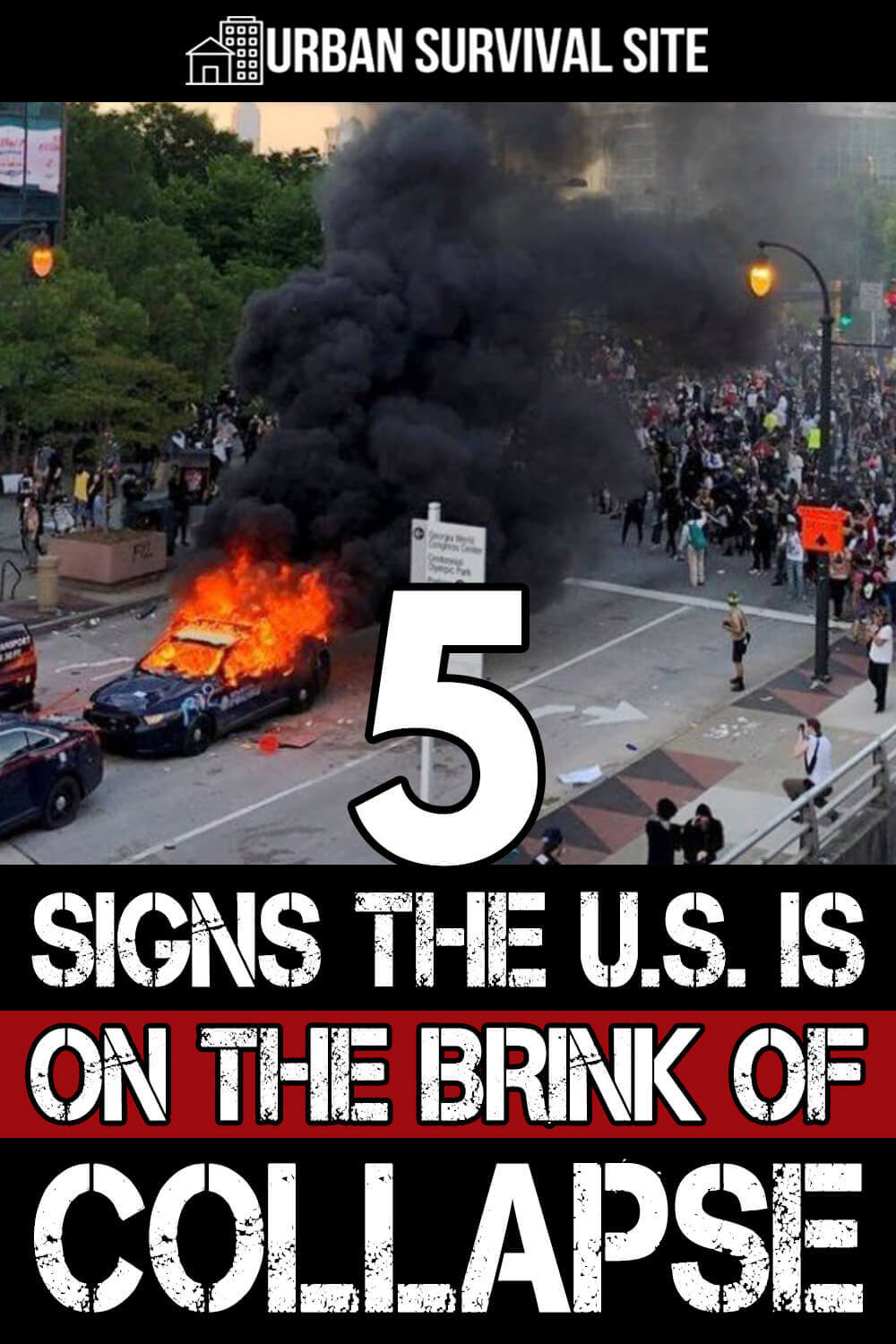 5 Signs The U.S. Is On The Brink Of Collapse
