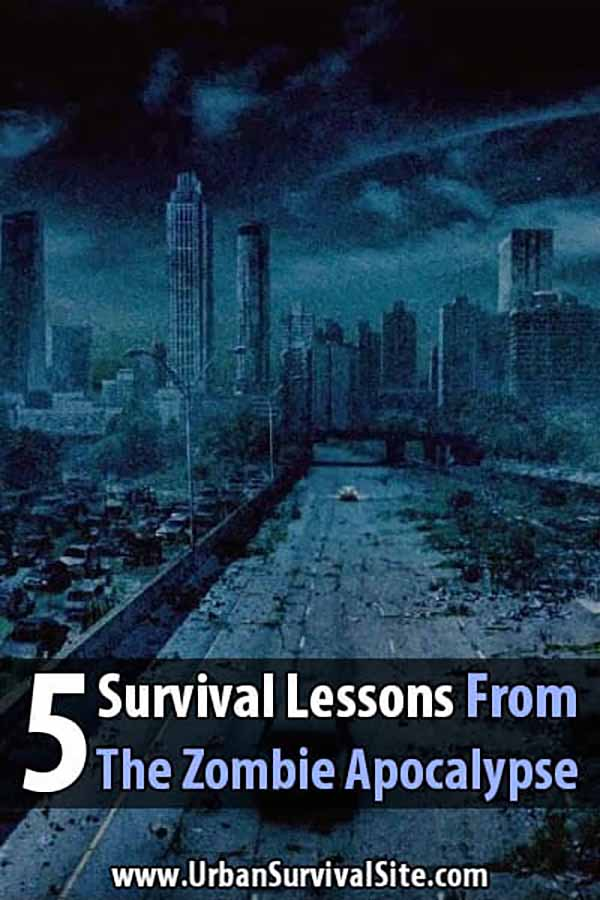 5 Survival Lessons from the Zombie Apocalypse