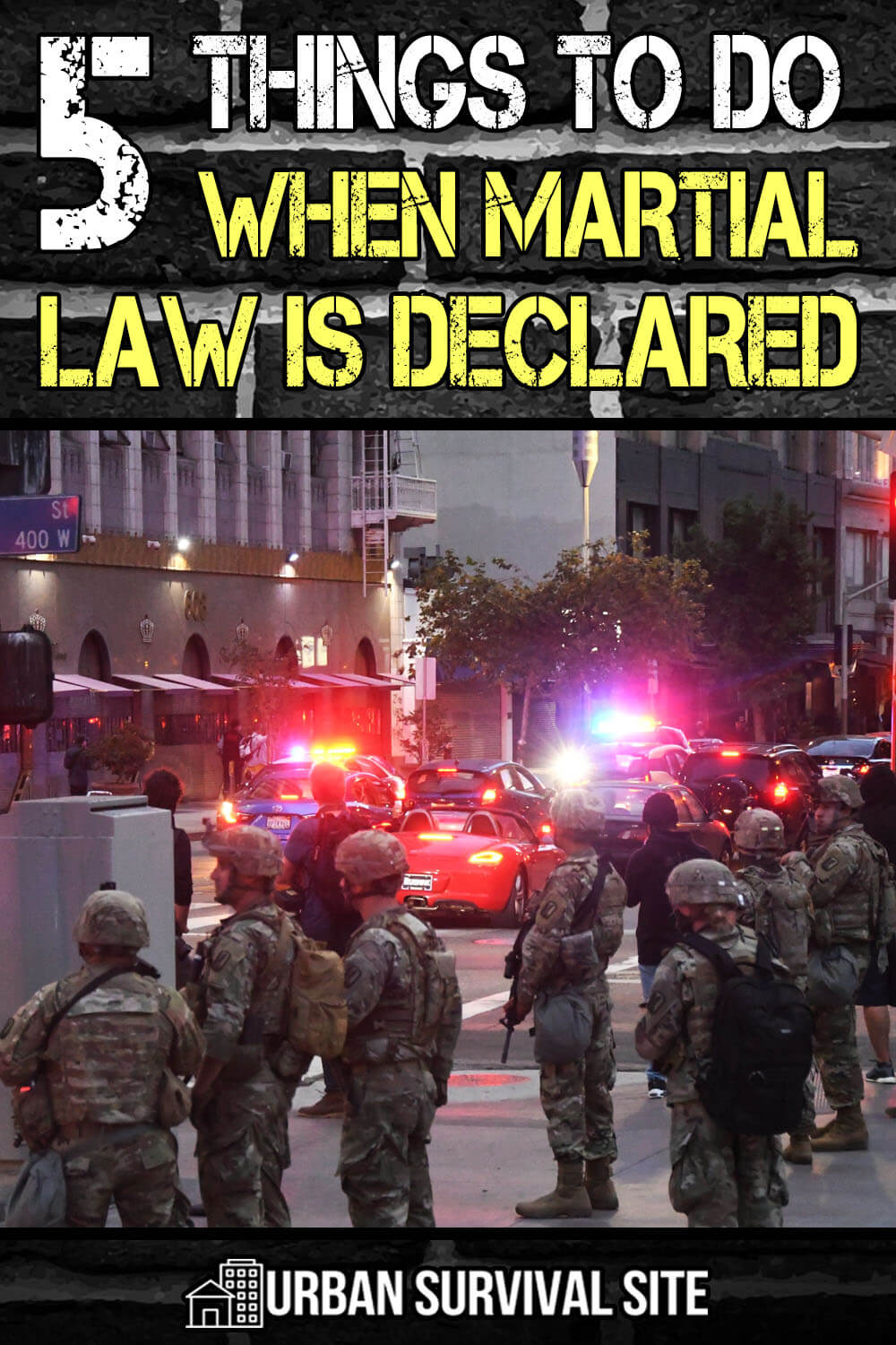 5 Things To Do When Martial Law is Declared