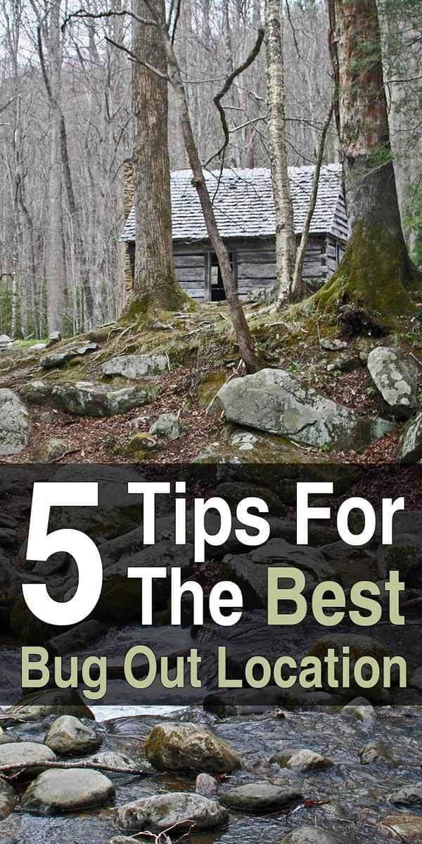 5 Tips for the Best Bug Out Location