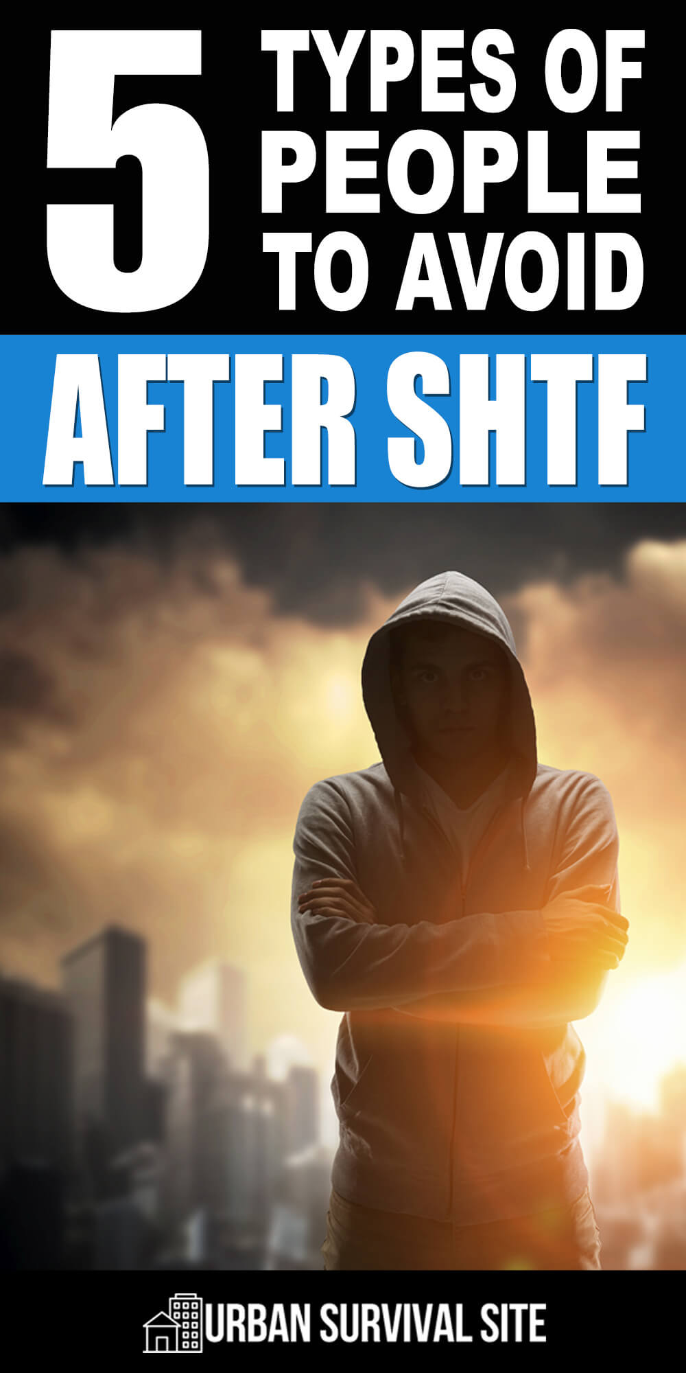 5 Types of People to Avoid After SHTF
