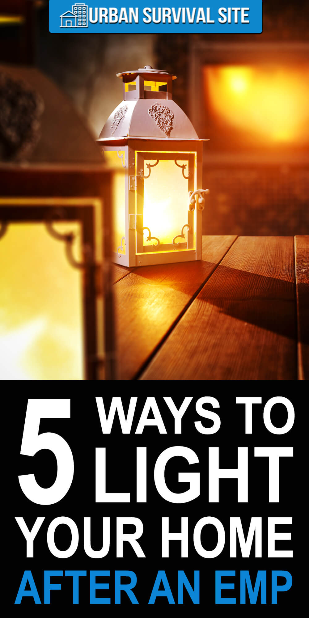 5 Ways To Light Your Home After An EMP
