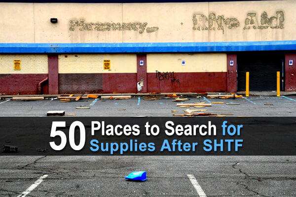 50 Places to Search for Supplies After SHTF