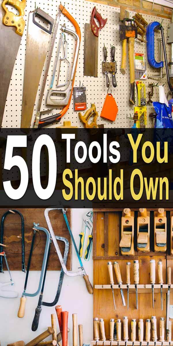50 Tools You Should Own