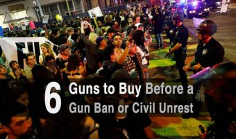 6 Guns to Buy Before a Gun Ban or Civil Unrest