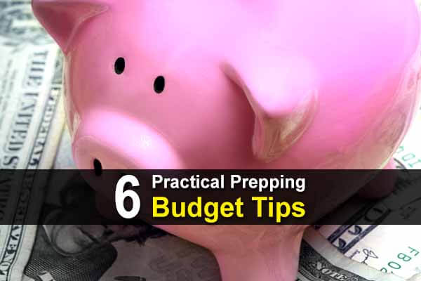 6 Practical Prepping Budget Tips