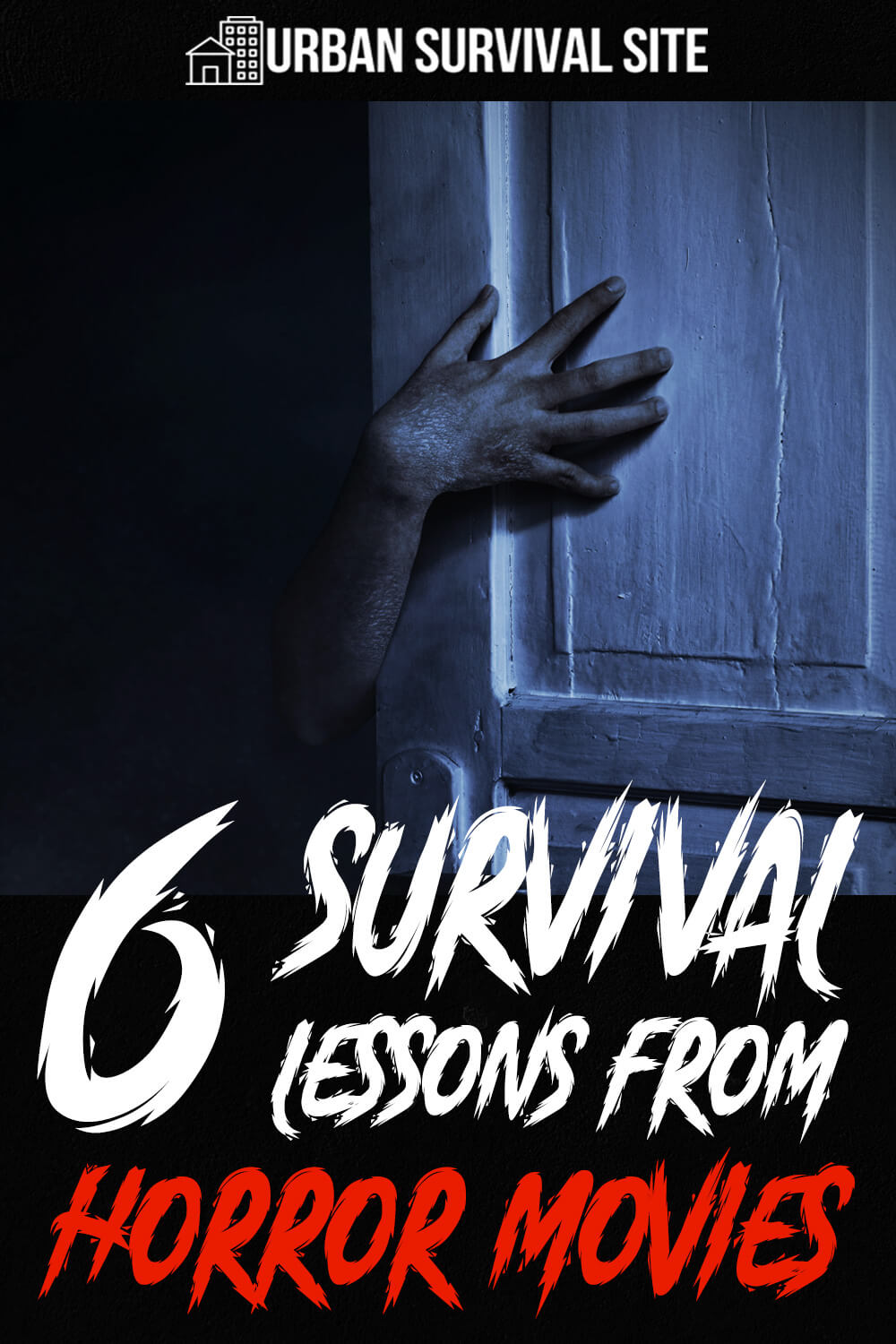 6 Survival Lessons From Horror Movies